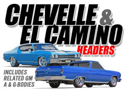 Chevelle & El Camino Headers