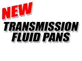 New Transmission Pans